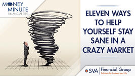 eleven-ways-to-help-yourself-stay-sane-in-a-crazy-market
