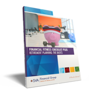 sva-financial-group-eguide-financial-fitness-checklist-plus-retirement-planning-the-basics-2019