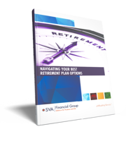 sva-financial-group-navigating-your-best-retirement-plan-options-eguide