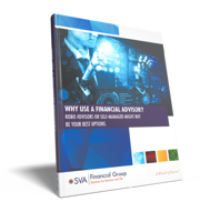 sva-financial-group-why-use-a-financial-advisor-eguide